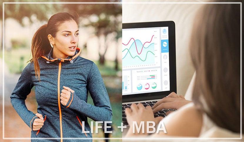 Life + MBA